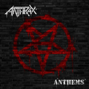 anthrax-anthems-ep-